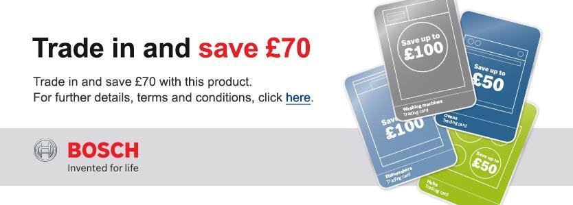 £70 Bosch Trade In