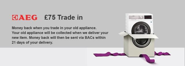 AEG £75 Trade In