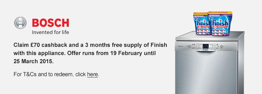 Bosch £70 Cashback3 Months Free Finish